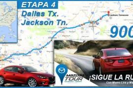 Mazda3 Tour: Etapa IV de Dallas, Texas, hacia Jackson en Tennessee